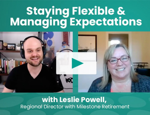 Staying Flexible and Managing Expectations within Senior Living